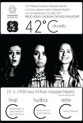 Divadelní představení PROČ HOLKY CHODÍ NA ZÁCHOD SPOLEČNĚ - Divadlo 42C (ZUŠ A.Radoka VM)