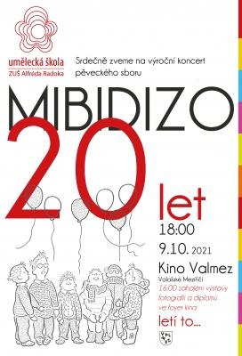 Letí to...dětský pěvecký sbor MIBIDIZO slaví 20 let!!!